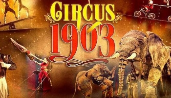 Circus 1903 Promo Codes and Discount Ticket Offers